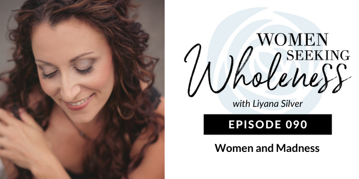 090: Women and Madness